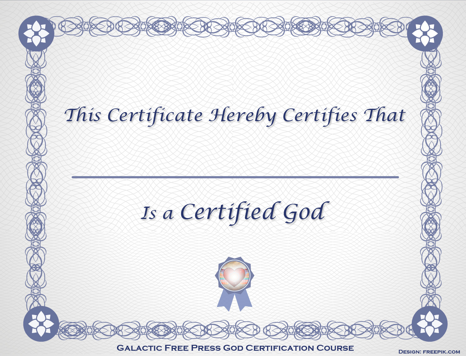 Galactic Free Press God Certification Course The Galactic Free Press